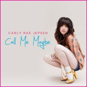 Carly-Rae-Jepsen-Call-Me-Maybe