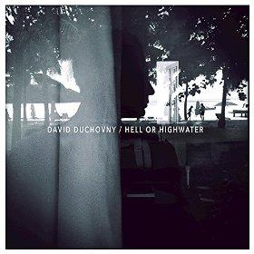 Caratula del disco   Hell Or Highwater de David Duchovny